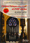 Pack CD et DVD Olivier LATRY à l'orgue F.H. Clicquot de Souvigny (SEPTEMBRE 2012)