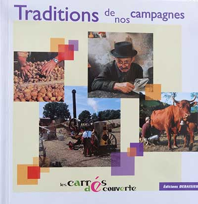 Traditions de nos campagnes